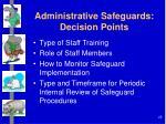 administrative safeguards decision points