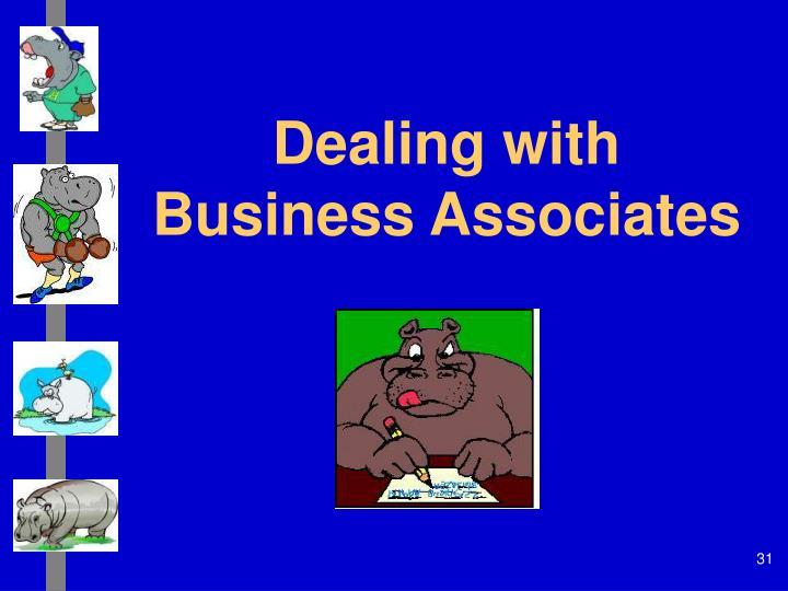 Dealing with Business Associates