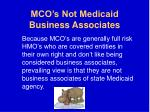 mco s not medicaid business associates