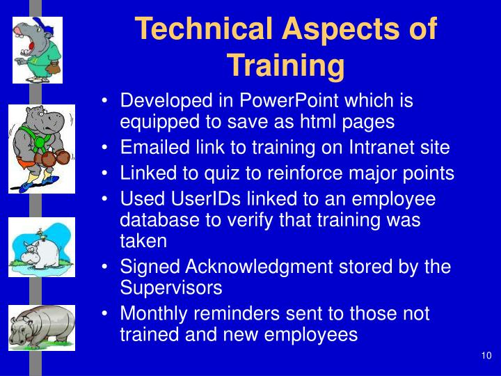 Technical Aspects of Training