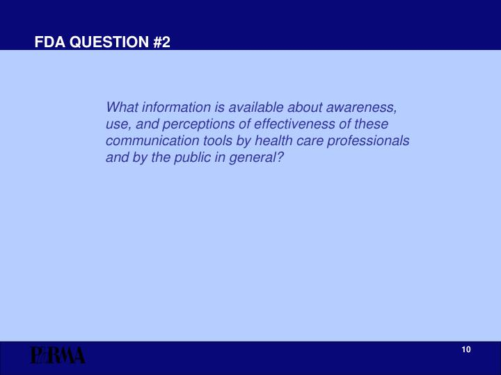 FDA QUESTION #2