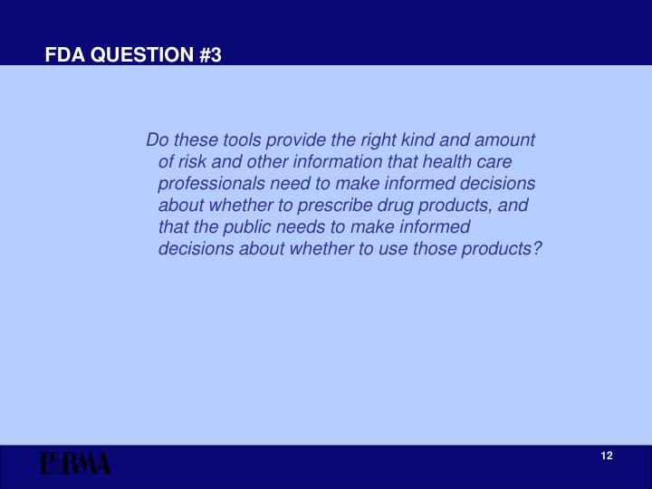 FDA QUESTION #3