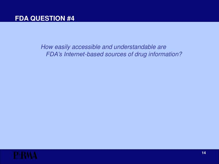 FDA QUESTION #4