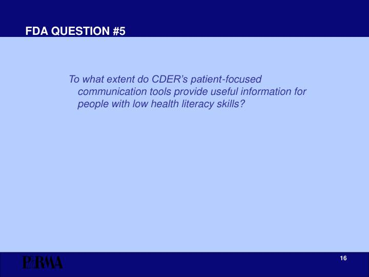 FDA QUESTION #5