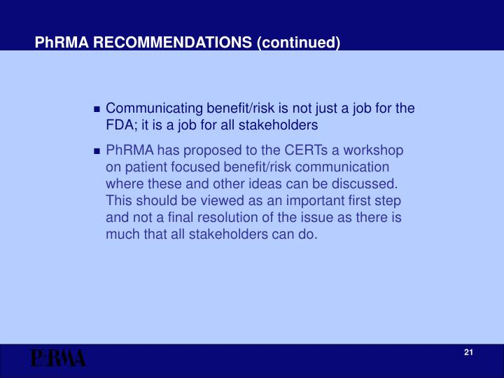PhRMA RECOMMENDATIONS (continued)