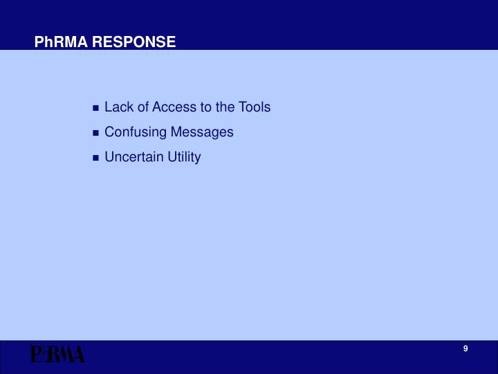 PhRMA RESPONSE
