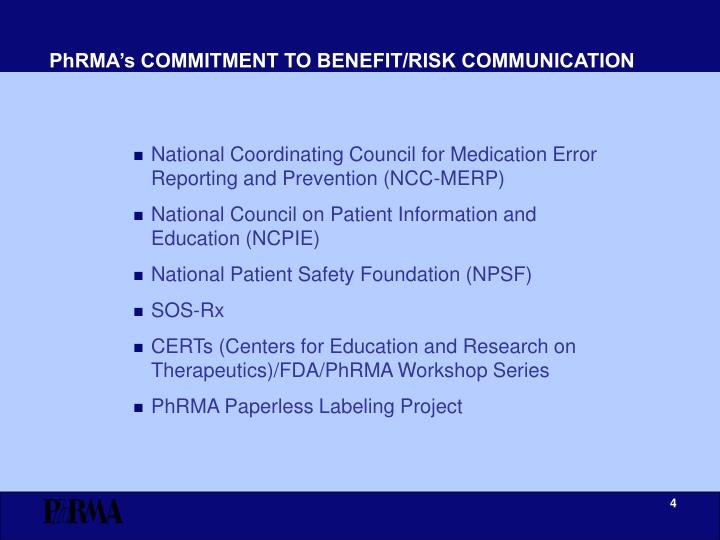 PhRMA's COMMITMENT TO BENEFIT/RISK COMMUNICATION