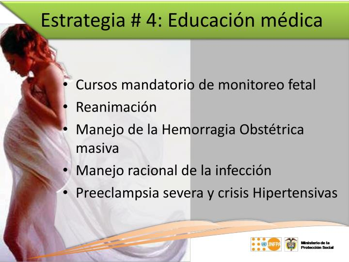 Estrategia # 4: Educación médica