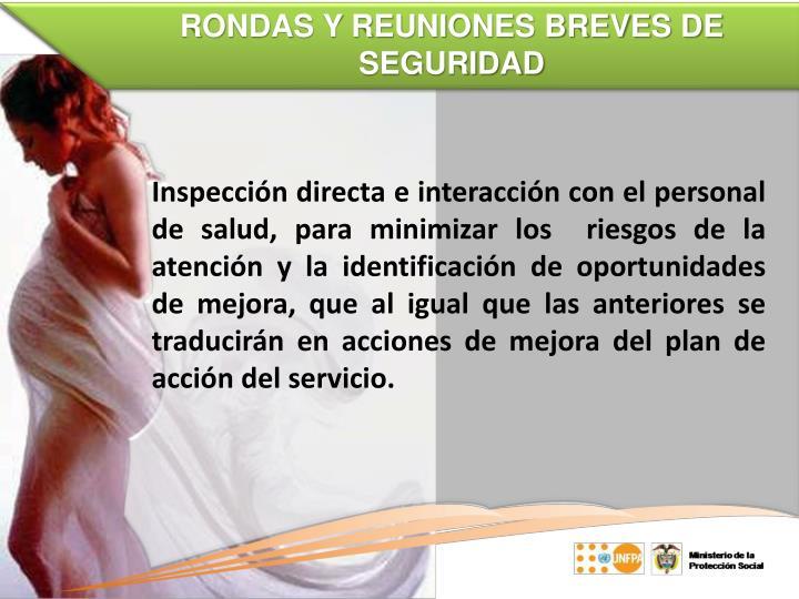 RONDAS Y REUNIONES BREVES DE SEGURIDAD