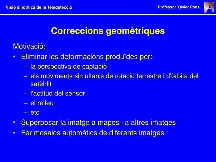 Correccions geomètriques