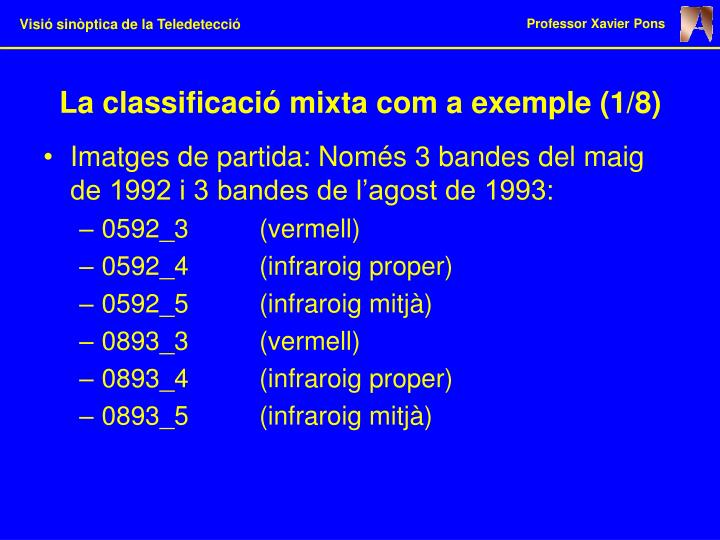 La classificació mixta com a exemple (1/8)