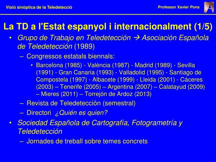La TD a l'Estat espanyol i internacionalment (1/5)