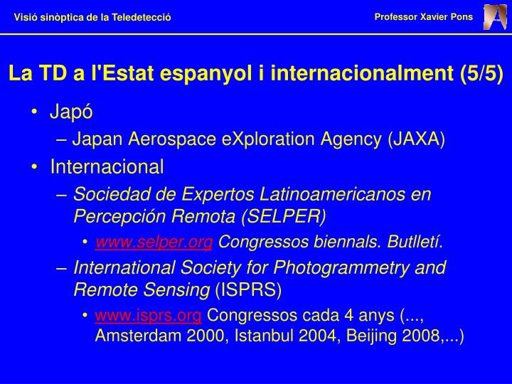 La TD a l'Estat espanyol i internacionalment (5/5)
