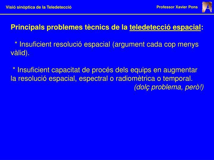Principals problemes tècnics de la