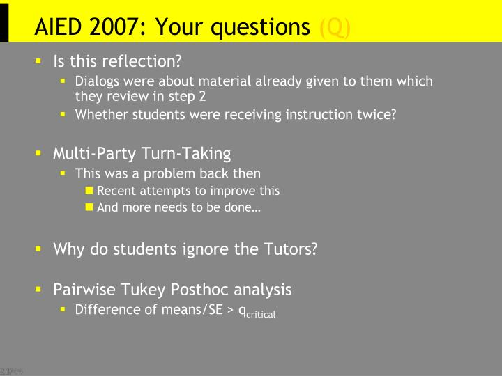 AIED 2007: Your questions