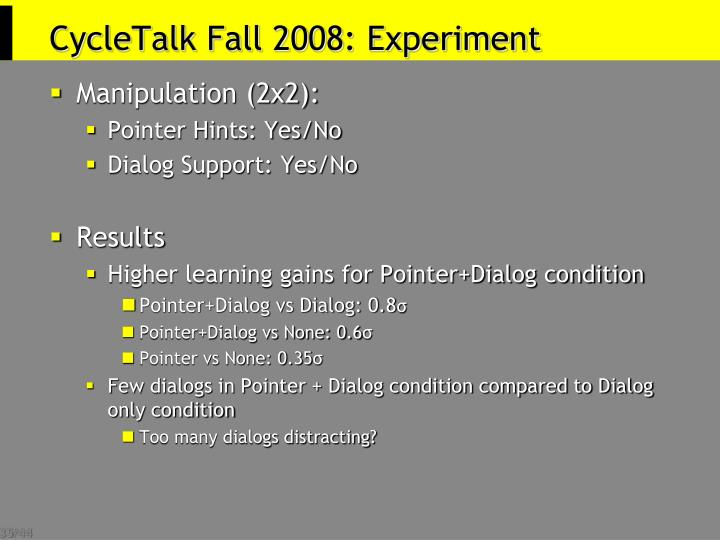 CycleTalk Fall 2008: Experiment