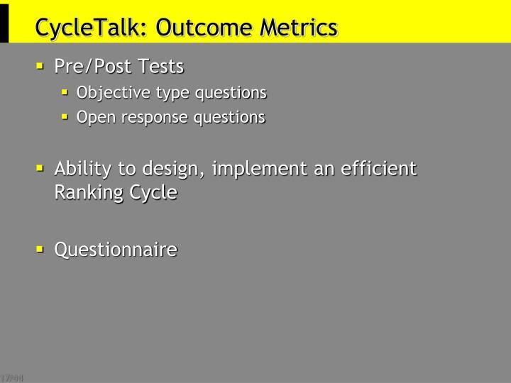 CycleTalk: Outcome Metrics