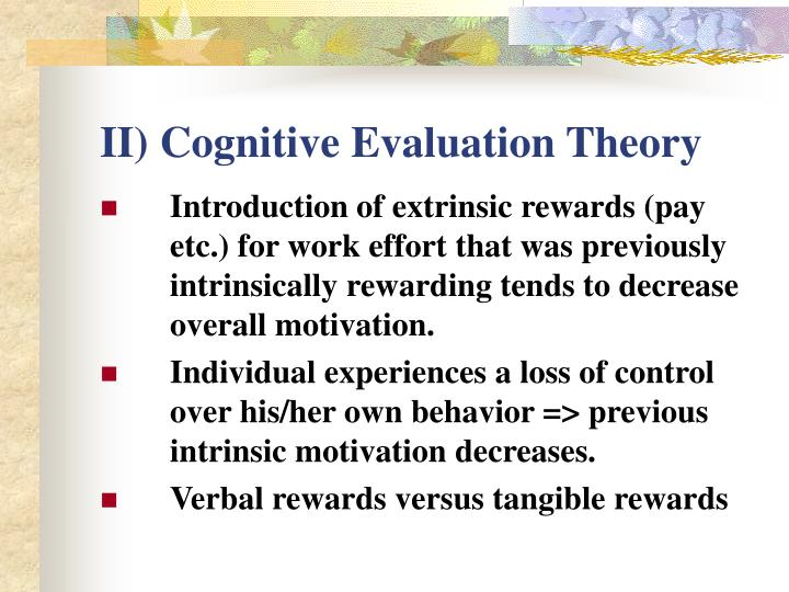 II) Cognitive Evaluation Theory