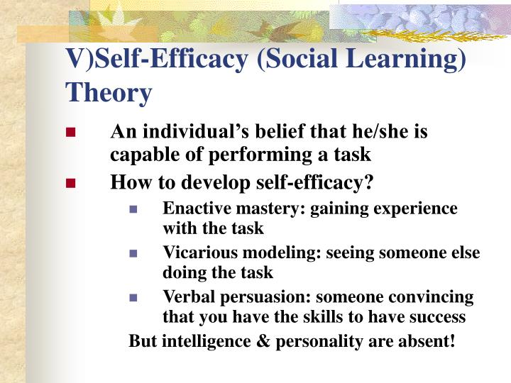 V)Self-Efficacy (Social Learning) Theory