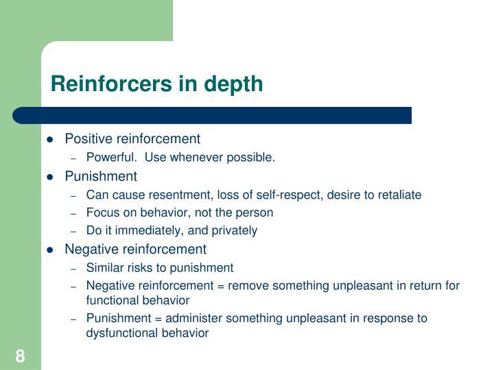 Reinforcers in depth