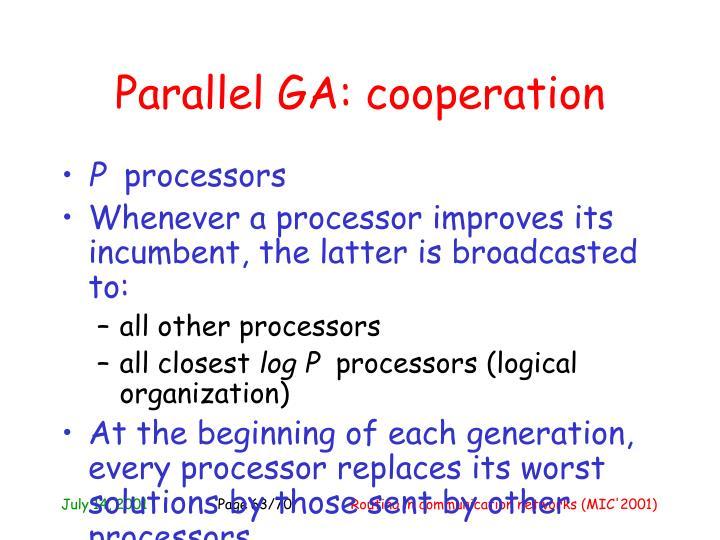 Parallel GA: cooperation
