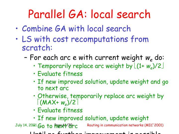 Parallel GA: local search