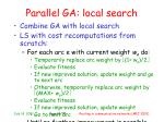 parallel ga local search