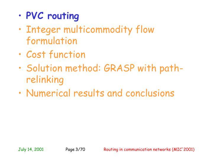PVC routing