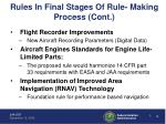 rules in final stages of rule making process cont