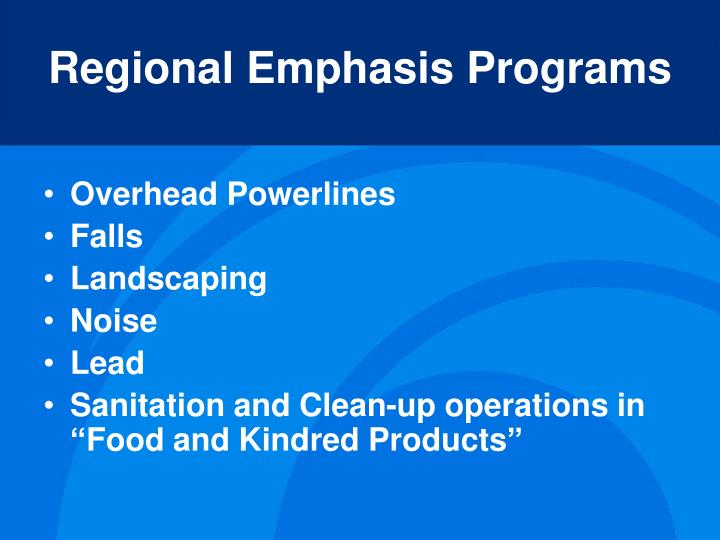 Regional Emphasis Programs