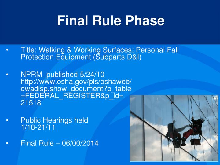 Title: Walking & Working Surfaces; Personal Fall Protection Equipment (Subparts D&I)