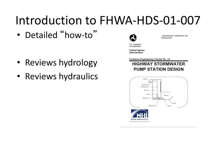 Introduction to FHWA-HDS-01-007