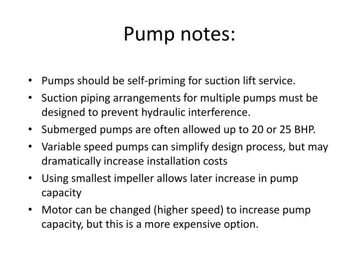 Pump notes: