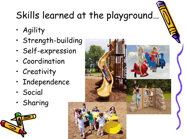 Skills learned at the playground