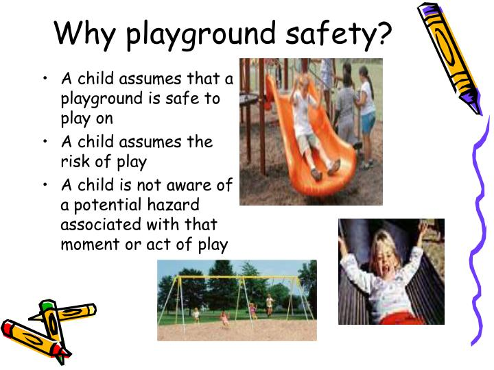 Why playground safety?