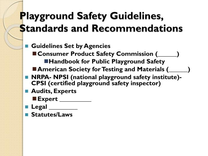 Playground Safety Guidelines, Standards and Recommendations
