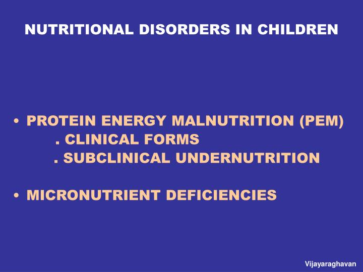 NUTRITIONAL DISORDERS IN CHILDREN
