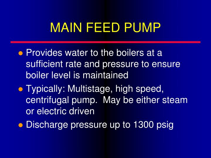 MAIN FEED PUMP