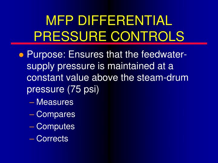MFP DIFFERENTIAL PRESSURE CONTROLS