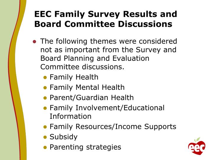 EEC Family Survey Results and Board Committee Discussions