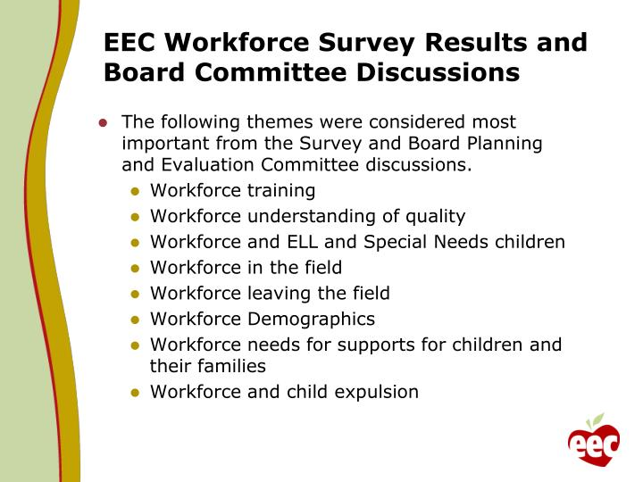EEC Workforce Survey Results and Board Committee Discussions