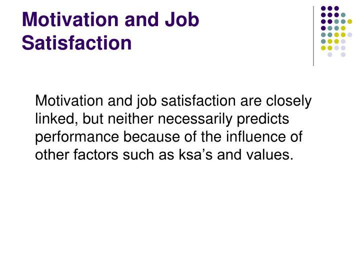 Motivation and Job Satisfaction