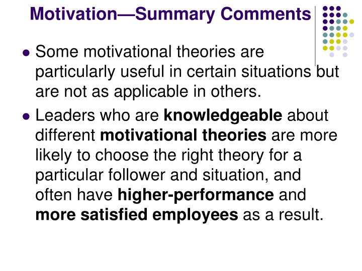 Motivation—Summary Comments