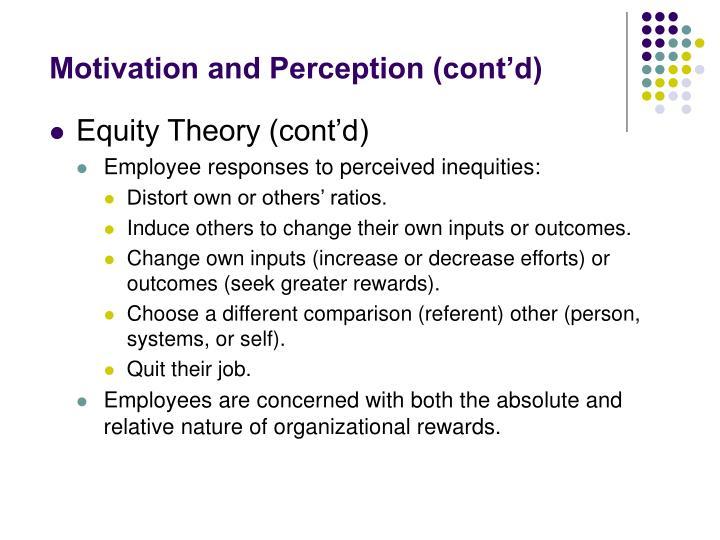 Motivation and Perception (cont'd)