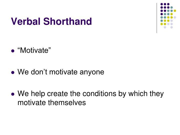 Verbal Shorthand