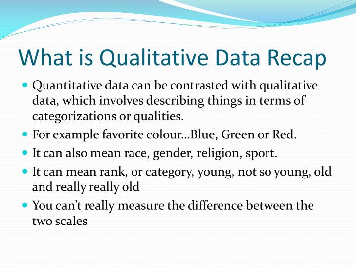 What is Qualitative Data Recap