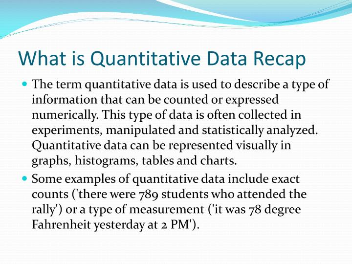 What is Quantitative Data Recap