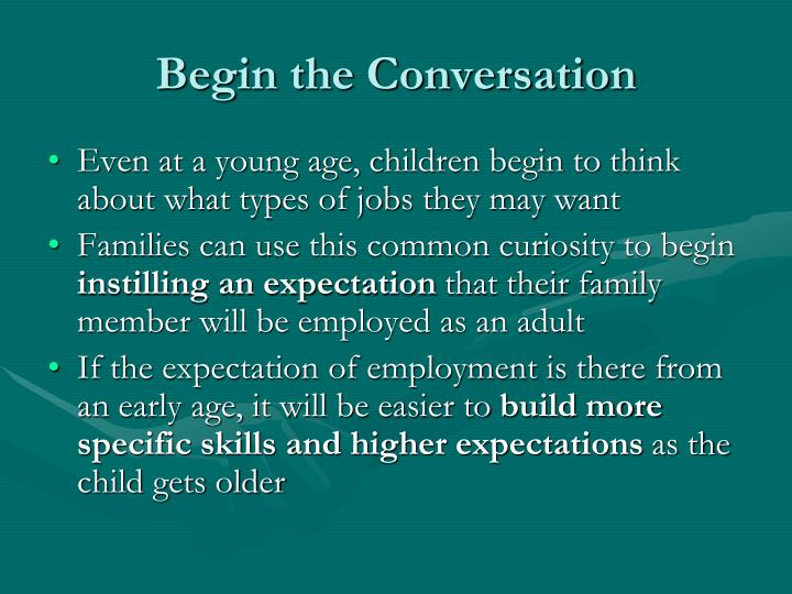 Begin the Conversation