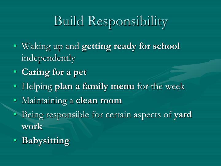 Build Responsibility
