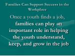 families can support success in the workplace